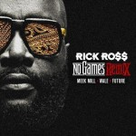 Rick Ross – 'No Games (Remix)' (Feat. Meek Mill, Wale & Future)