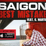 Video: Saigon – 'Best Mistake' (Feat. G. Martin)