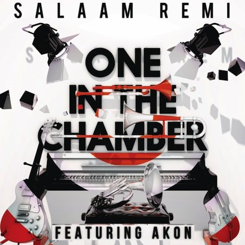 salaam remi one in the chamber