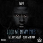 vado look me in my eyes 150x150