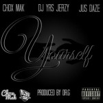 yourself chox mak yrs jerzy jus daze 150x150