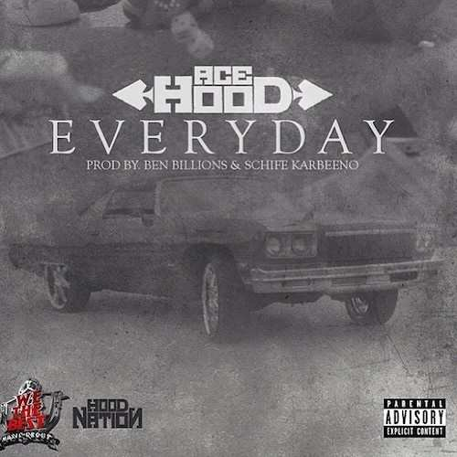ace hood everyday