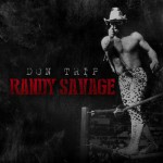 don trip randy savage 150x150