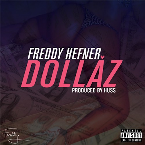 freddy hefner-dollaz