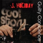 J. Holiday – 'Guilty Conscience' (Album Cover & Track List)