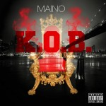 Maino – 'K.O.B. (King Of Brooklyn)'