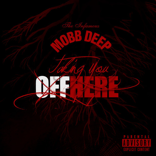 mobb deep taking you off here