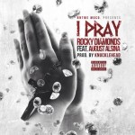 rocky diamonds i pray 150x150