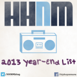 HHNM 2013 Year-End List: Best & Most Disappointing Music Videos