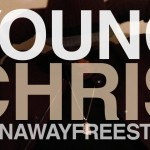 young chris runaway freestyle 150x150