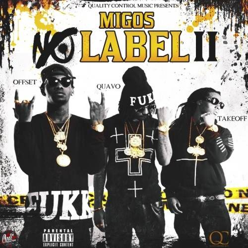 Migos No Label 2
