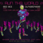 Big Boi – 'Run Th3 World' (Feat. B.o.B & Wavves & Third World)