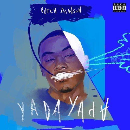 butch dawson-yada yada