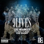 Eric Bellinger – '9 Lives' (Feat. Too $hort & Ty Dolla $ign)