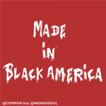 made in black america 150x150