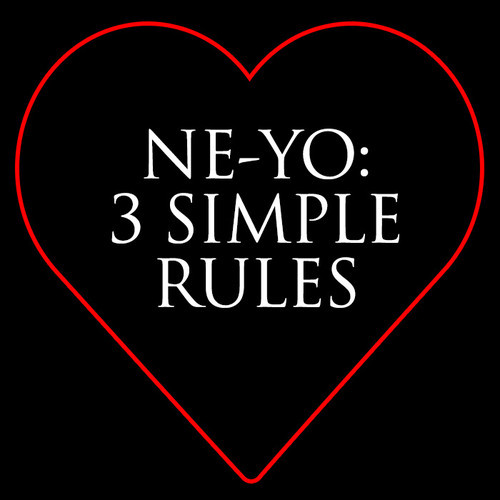 ne yo 3 simple rules
