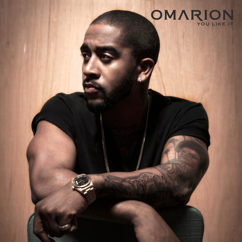 omarion you like it