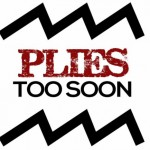 plies too soon 150x150