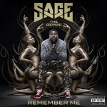 Sage The Gemini – 'Remember Me' (Album Cover & Track List)