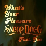 snoop dogg whats your pleasure 150x150