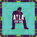 Stat Quo – 'ATLA' (Album Cover & Track List)