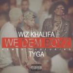 Tyga – 'We Dem Boyz' (Remix)