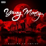 Young Money – 'Rise Of An Empire' (Album Cover + Track List)