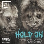 50 Cent – 'Hold On'