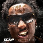 K Camp Turn Up For A Check 150x150