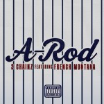 Video: 2 Chainz – 'A-Rod' (Feat. French Montana)