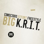 Big K.R.I.T. – 'Conscious Effort' (Letter To The King Freestyle)