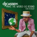 dj cassidy make the world go round 150x150