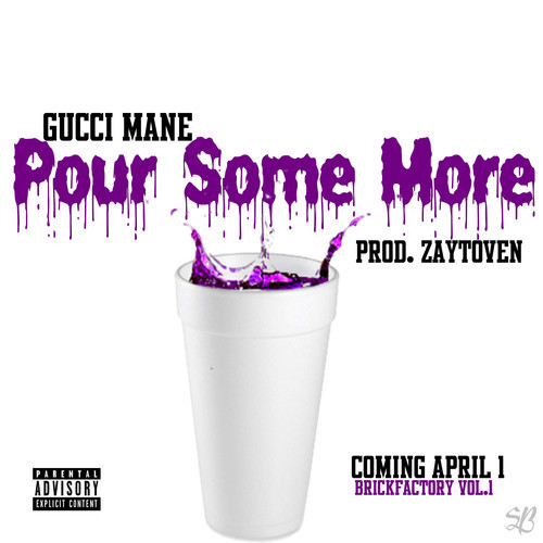 gucci mane pour some more