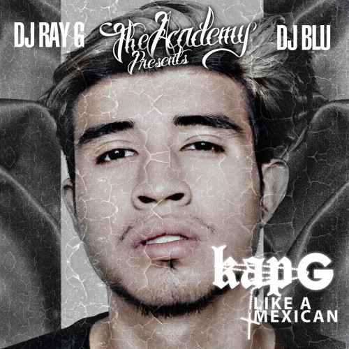 kap g like a mexican