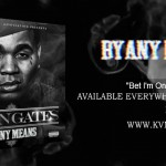Kevin Gates – 'Bet I'm On It' (Feat. 2 Chainz)