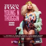 tiffany fox young thuggin 150x150