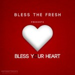 tony del freshco bless your heart artwork 150x150