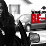 waka flocka re up 150x150
