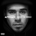 afrojack forget the world 150x150