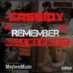 Cassidy – 'Worst Behavior / We Made It' (Freestyle)