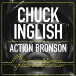Chuck Inglish – 'GameTime' (Feat. Action Bronson)