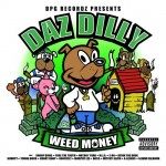 daz dilly weed money