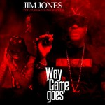 jim jones way the game goes