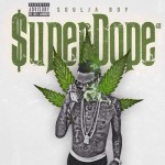 soulja boy super dope cover 150x150