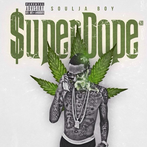 soulja boy super dope cover