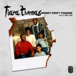 tiara thomas money dont change