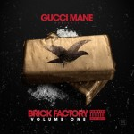 Gucci Mane – 'Brick Factory Volume One' (Album Stream)