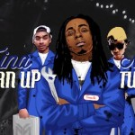 lil wayne tina turn up needs a tune up 150x150