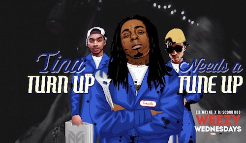 lil wayne - tina turn up needs a tune up