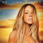 Mariah Carey – 'Me. I Am Mariah… The Elusive Chanteuse' (Album Cover & Track List)